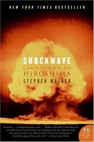 Shockwave: Countdown to Hiroshima 9780060742850