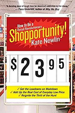 Shopportunity!: How to Be a Retail Revolutionary