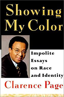 Showing My Color: Impolite Essays on Race in America