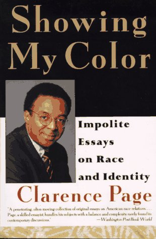 Showing My Color: Impolite Essays on Race and Identity