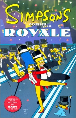 Simpsons Comics Royale: A Super-Sized Simpson Soiree 9780060933784