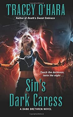 Sin's Dark Caress: A Dark Brethren Novel 9780061783159
