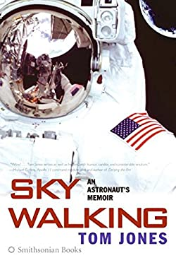 Sky Walking: An Astronaut's Memoir 9780060884369