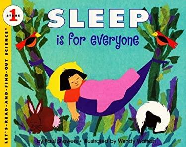 Sleep Is for Everyone