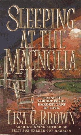 Sleeping at the Magnolia