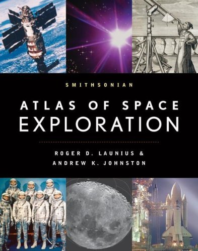 Smithsonian Atlas of Space Exploration 9780061565267