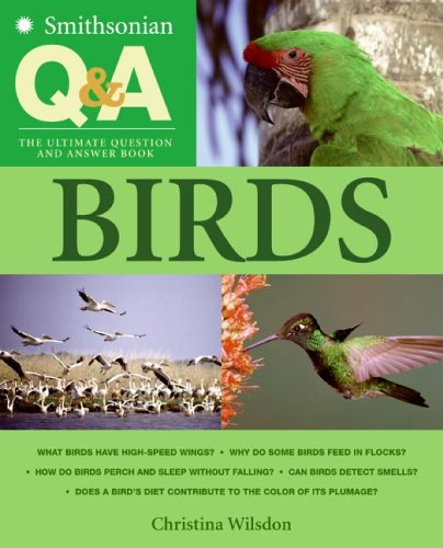 Smithsonian Q & A: Birds: The Ultimate Question and Answer Book 9780060891145