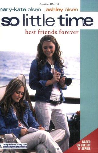 So Little Time #12: Best Friends Forever