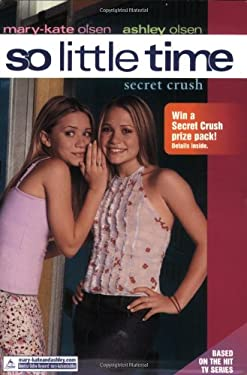 So Little Time #6: Secret Crush
