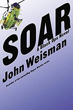 Soar: A Black Ops Novel