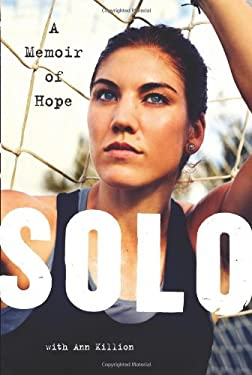 Solo: A Memoir of Hope 9780062136749