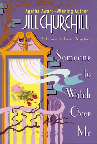 Someone to Watch Over Me: A Grace & Favor Mystery