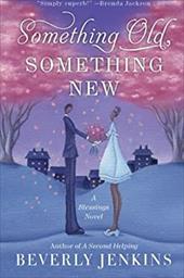 Something Old, Something New: A Blessings Novel 11155229