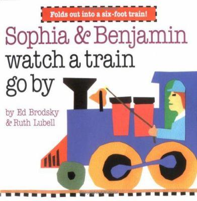Sophia & Benjamin Watch a Train Go by