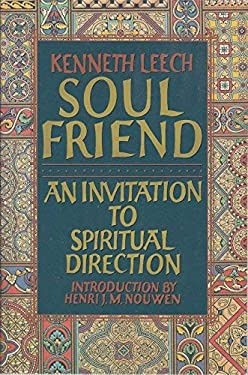 Soul Friend: An Invitation to Spiritual Direction