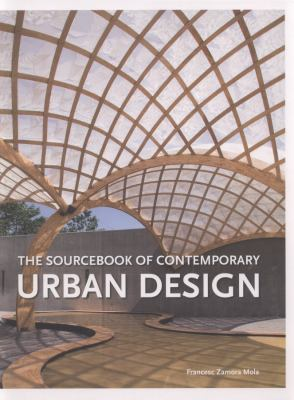 Sourcebook of Contemporary Urban Design 9780062113580