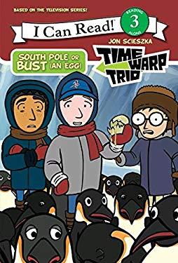 South Pole or Bust (an Egg)