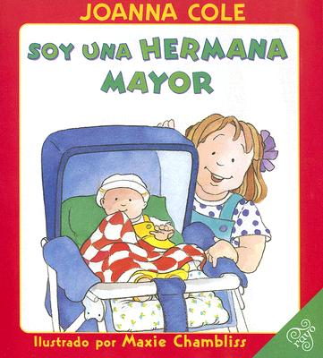 Soy una Hermana Mayor = I'm a Big Sister