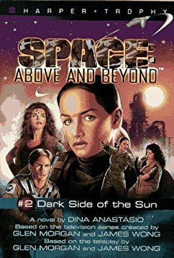 Space: Above and Beyond #02: Dark Side of the Sun