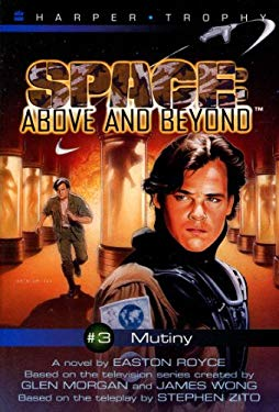 Space: Above and Beyond #03: Mutiny