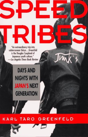 Speed Tribes: Days and Night's with Japan's Next Generation 9780060926656