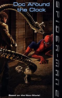 Spider-Man 2: Doc Around the Clock