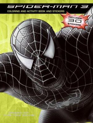 Spider-Man 3: Coloring and Activity Book and Stickers [With Stickers]