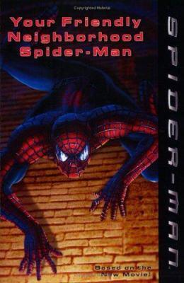 Spider-Man: Your Friendly Neighborhood Spider-Man