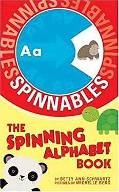 Spinnables: The Spinning Alphabet Book