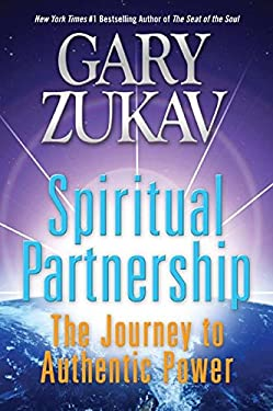Spiritual Partnership: The Journey to Authentic Power 9780061458507