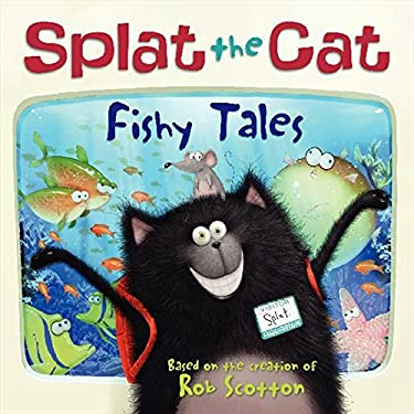 Splat the Cat: Fishy Tales 9780061978524