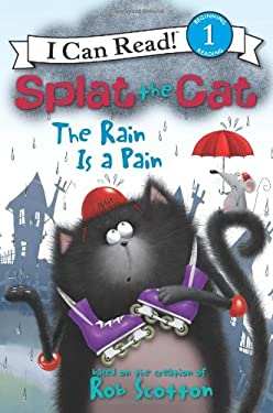 Splat the Cat: The Rain Is a Pain 9780062090171
