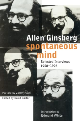 Spontaneous Mind: Selected Interviews 1958-1996