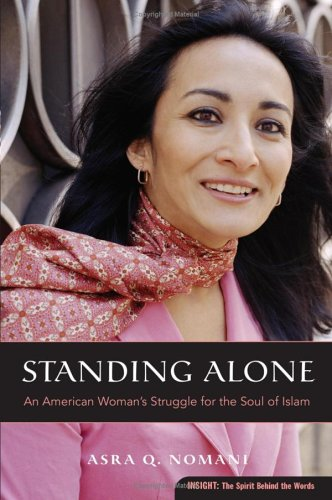 Standing Alone: An American Woman's Struggle for the Soul of Islam 9780060832971