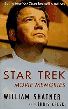 Star Trek Movie Memories: Star Trek Movie Memories