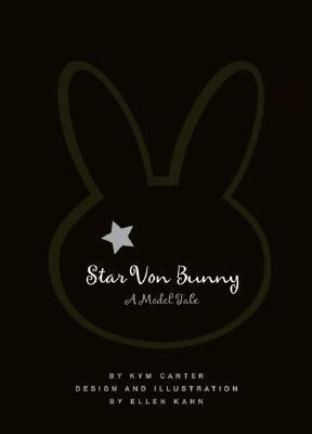 Star Von Bunny: A Model Tale