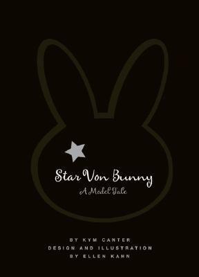 Star Von Bunny: A Model Tale