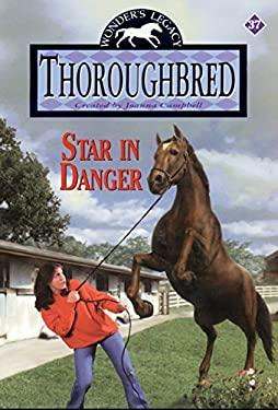 Thoroughbred #37: Star in Danger