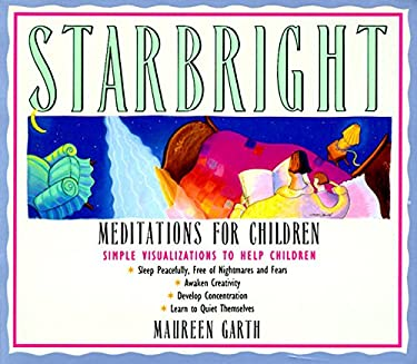 Starbright--Meditations for Children 9780062503985