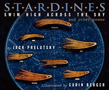 Stardines Swim High Across the Sky: And Other Poems 9780062014658