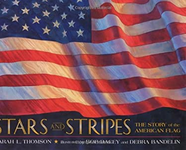 Stars and Stripes: The Story of the American Flag 9780060504175