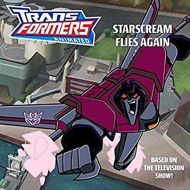 Starscream Flies Again 9780060888213