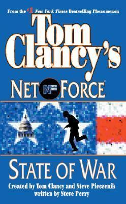 Tom Clancy's Net Force #7: State of War: Tom Clancy's Net Force #7: State of War