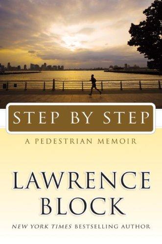 Step by Step: A Pedestrian Memoir