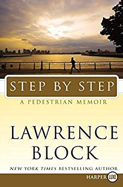 Step by Step: A Pedestrian Memoir 9780061774713