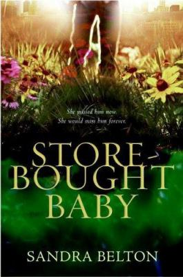 Store-Bought Baby