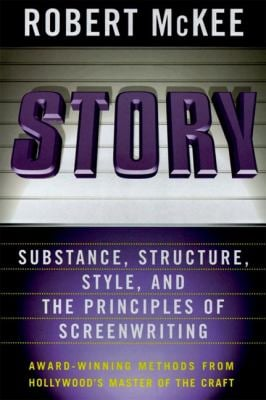 Story: Substance, Structure, Style, and the Principles of Screenwriting 9780060391683