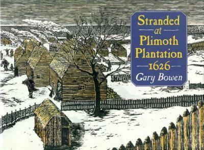 Stranded at Plimoth Plantation, 1626