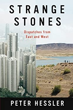 Strange Stones: Dispatches from East and West 9780062206237