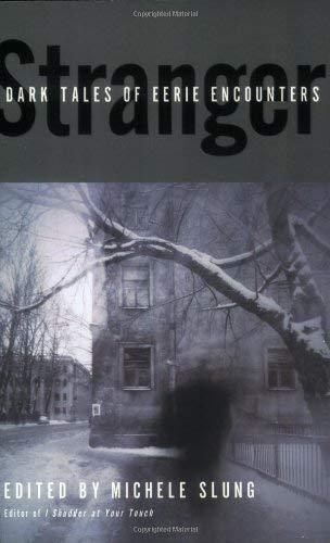 Stranger: Dark Tales of Eerie Encounters